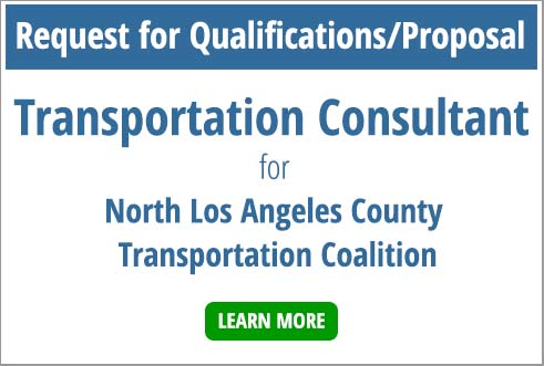 Request for Qualifications/Proposal - Transportation Consultant for North Lost Angeles County Transportation Coalition - Click to learn more.