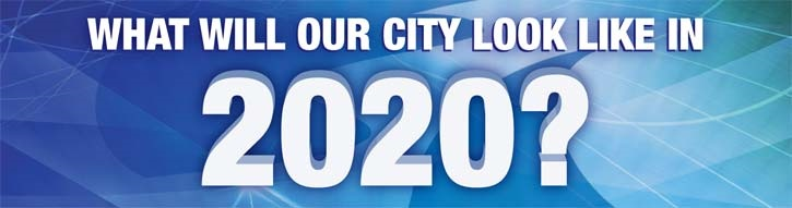 What will our city look like in 2020?