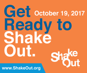 Get Ready to Shake Out.  October 19, 2017