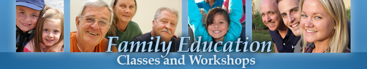 Family Education Classes & Workshops